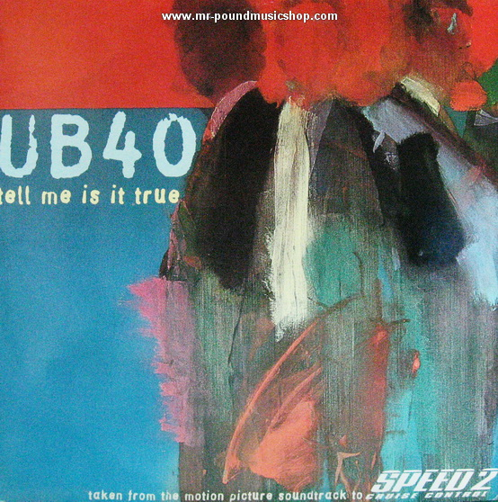 UB40 - Tell Me Is It True