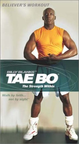 Tae Bo Believers' Workout Strength Within