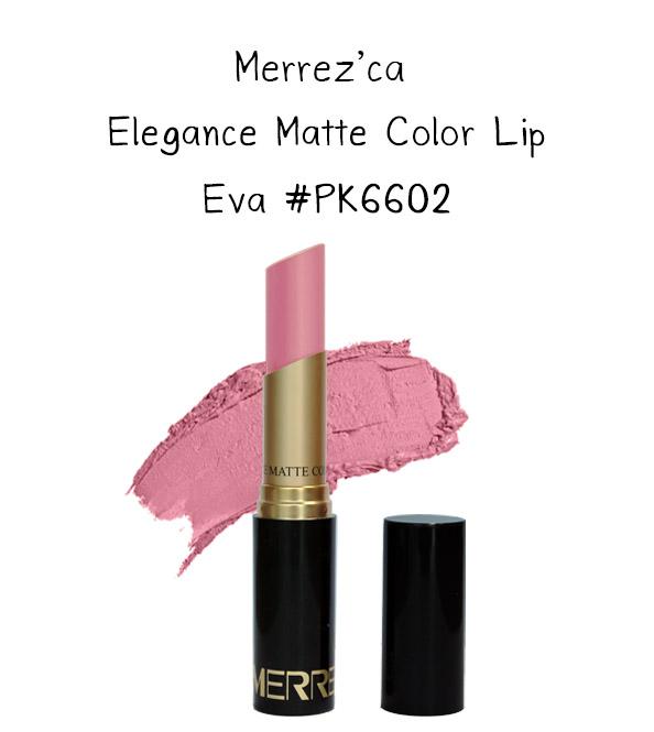Merrez'Ca Elegance Matte Color Lip #PK6602 Eva