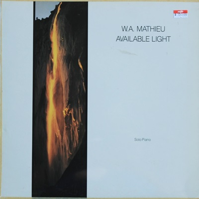 W.A. Mathieu - Available Light 1Lp
