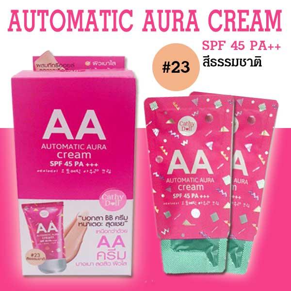 Cathy Doll aa Automatic Aura Cream SPF45 PA+++ เคที่ดอลล์ เอเอ ออโต้เมติกออร่าครีม เอสพีเอฟ45 พีเอ+++