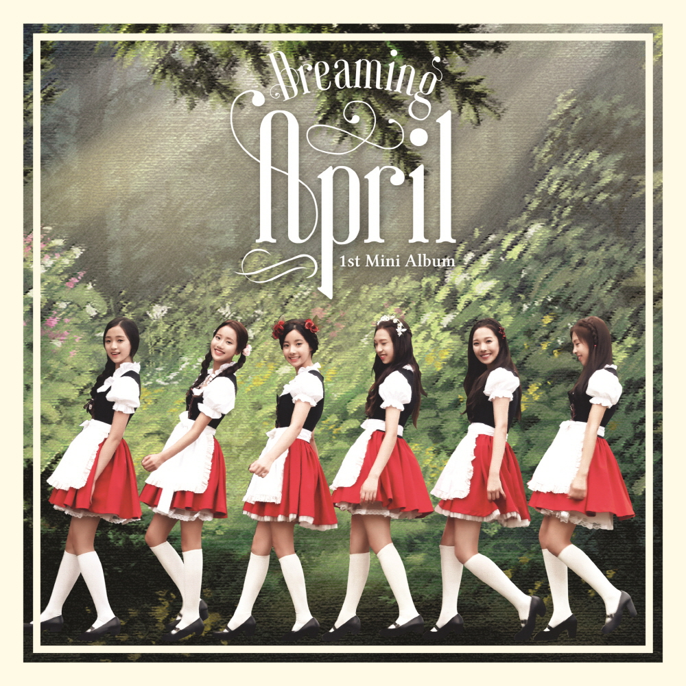 [Pre] APRIL : 1st Mini Album - Dreaming